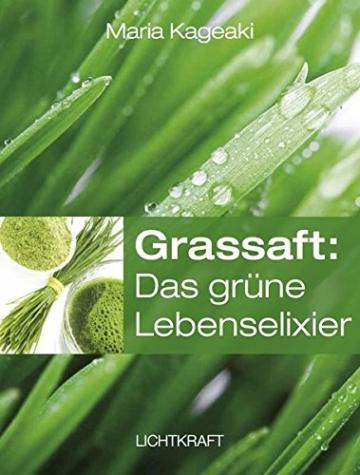 Grassaft: Das grüne Lebenselixier - 1